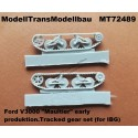 """Ford V3000 """"Maultier"""" early produktion.Tracked gear set (for IBG). Quickkit."""