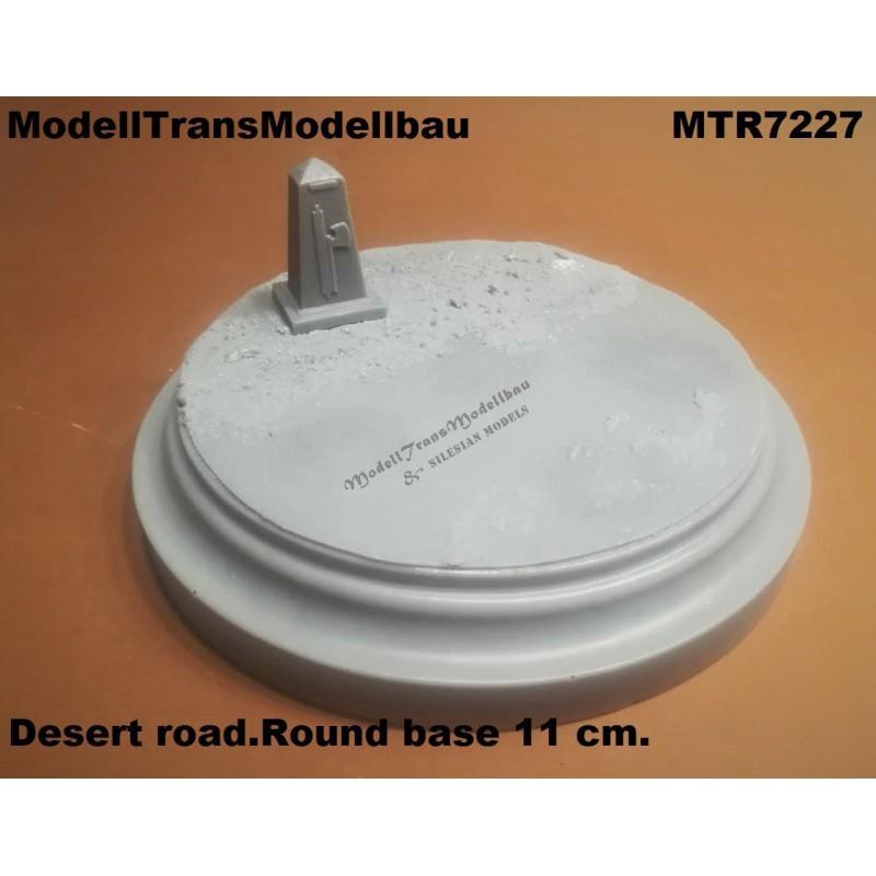 Desert road.Round base 11 cm.